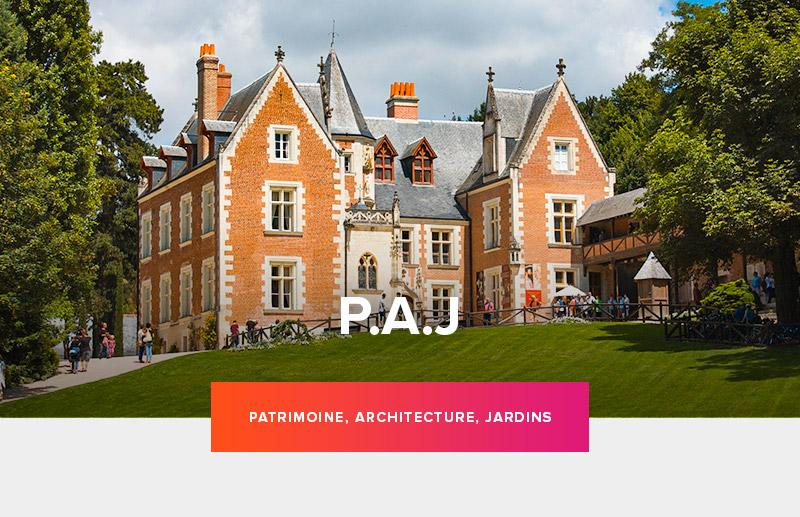 P.A.J. : Patrimoine Architecture et Jardin